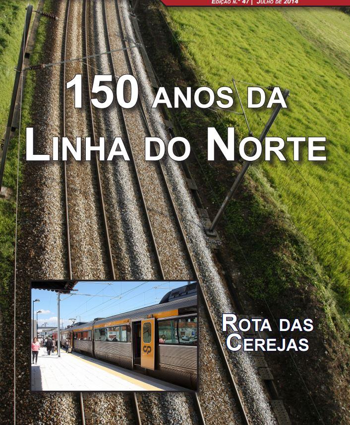 Trainspotter nº 047 – Julho de 2014