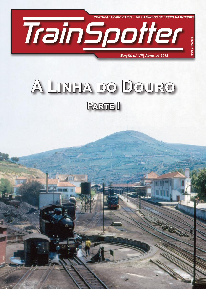 Trainspotter VII – A linha do Douro – Volume 1