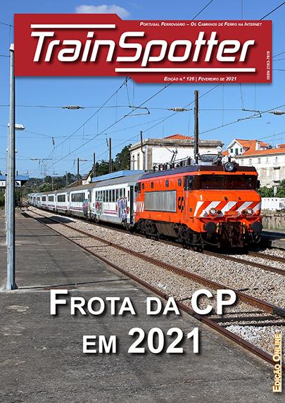 Trainspotter 126 – Fevereiro 2021